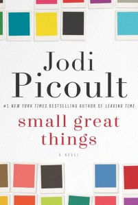 """Small Great Things"" by Jodi Picoult book cover"